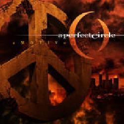 "See ""A Perfect Circle's"" album - ""eMOTIVe""."